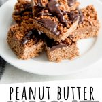"""PINTEREST IMAGE with words """"Peanut Butter Chocolate Rice Krispie Treats"""" Peanut Butter Chocolate Rice Krispie Treats stacked on a plate with chocolate drizzle on top"""