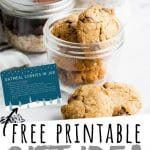 "PINTEREST IMAGE with words ""Free printable gift idea cookies in a jar"" Cookies and ingredients in small jars"