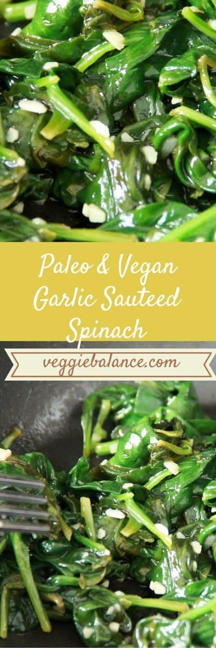 Garlic Sauteed Spinach - Veggiebalance.com