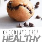 "PINTEREST IMAGE with words ""Chocolate Chip Healthy Truffles"" healthy cookie dough truffles with chocolate chips spread around"