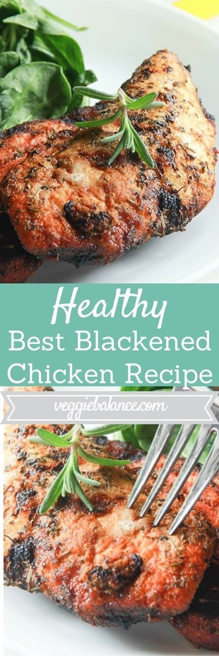 Best Blackened Chicken Recipe - Veggiebalance.com