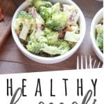 "PINTEREST IMAGE with words ""Healthy Broccoli Bacon Salad"" Healthy Broccoli Bacon Salad in small white bowls"