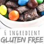 "PINTEREST IMAGE with words ""6 Ingredient Gluten Free Puppy Chow"" Gluten Free Puppy Chow with M&M in a white bowl"