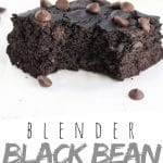"PINTEREST IMAGE with words ""Blender Black Bean Brownies"" Black Bean Brownie with a bite taken out and chocolate chips on top"