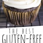 "PINTEREST IMAGE with words ""The Best Gluten Free Cupcakes"" Gluten Free Chocolate Cupcakes with vanilla icing on a cooling rack"