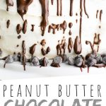 """PINTEREST IMAGE with words """"peanut butter chocolate layered cake"""" Gluten Free Chocolate Cake with chocolate drizzled over top."""