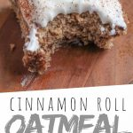 """PINTEREST IMAGE with words """"Cinnamon Oatmeal Breakfast Bars"""" Cinnamon Homemade Oatmeal Breakfast Bars with white icing and a bite missing"""