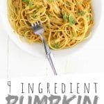"PINTEREST IMAGE with words ""9 ingredient Pumpkin Alfredo Sauce"" Pumpkin Alfredo in a white bowl"