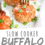 """PINTEREST IMAGE with words """"Slow Cooker Buffalo Meatballs"""" Slow Cooker Buffalo Crockpot Meatballs with small forks in each on a white plate"""