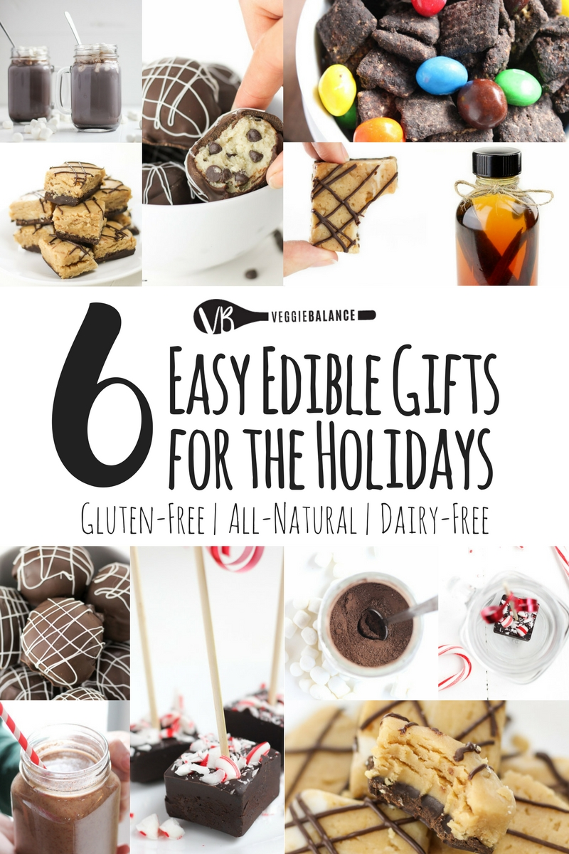 Easy edible gifts to make this holiday veggiebalance for Easy holiday baking recipes for gifts