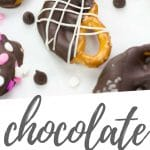 """PINTEREST IMAGE with words """"Chocolate Covered Pretzels [make 4 ways]"""" Chocolate Covered Pretzels with different toppings"""