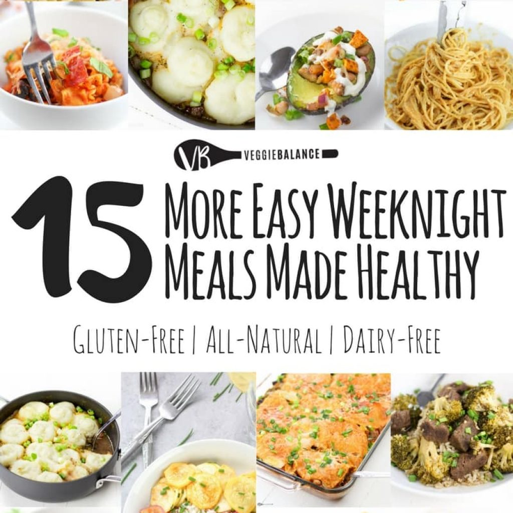 15 More Easy Weeknight Meals