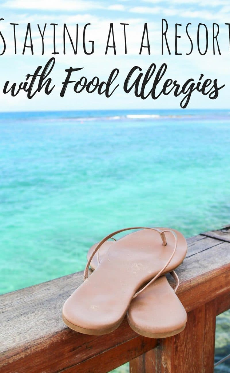 All-Inclusive Resort Travels for Food Allergies