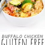 """PINTEREST IMAGE with words """"Buffalo Chicken Gluten Free Rice Skillet"""" Buffalo Chicken Gluten Free Skillet in a white bowl"""