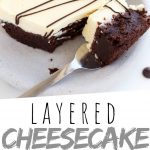 "PINTEREST IMAGE with words ""Layered Cheesecake Brownies"" Layered Cheesecake Brownies on a plate with a fork full sliced off"