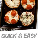 """PINTEREST IMAGE with words """"Quick & Easy Pizza Bagels"""" 6 Gluten Free Pizza Bagels on a baking sheet with different toppings"""